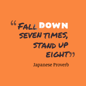 Fall-down-seven-times-stand__quotes-by-Japanese-Proverb-82